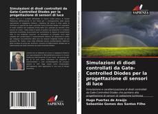 Borítókép a  Simulazioni di diodi controllati da Gate-Controlled Diodes per la progettazione di sensori di luce - hoz