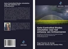 Обложка Gate-Controlled Diodes simulaties voor het ontwerp van lichtsensoren