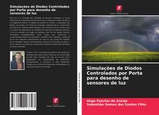 Capa do livro de Simulações de Diodos Controlados por Porta para desenho de sensores de luz