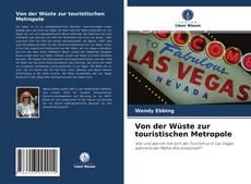 Bookcover of Von der Wüste zur touristischen Metropole