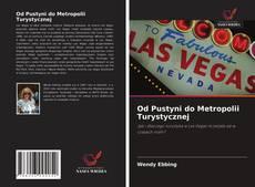 Bookcover of Od Pustyni do Metropolii Turystycznej