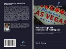 Bookcover of Van woestijn tot toeristische metropool