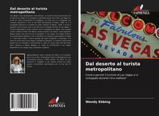 Bookcover of Dal deserto al turista metropolitano