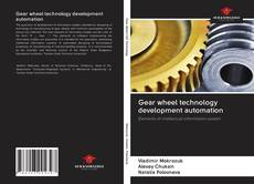Bookcover of Gear wheel technology development automation