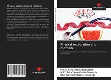 Bookcover of Physical exploration and nutrition