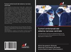 Copertina di Tumori embrionali del sistema nervoso centrale