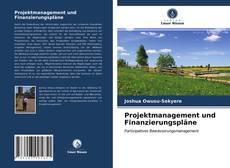 Обложка Projektmanagement und Finanzierungspläne