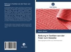 Reibung in Textilien von der Faser zum Gewebe kitap kapağı