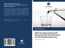 Copertina di Mehrwandige Kohlenstoff-Nanoröhrchen RO-Membran für die Wasserentsalzung