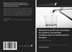 Bookcover of Membrana de RO de nanotubos de carbono de paredes múltiples para la desalinización de agua