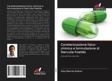Portada del libro de Caratterizzazione fisico-chimica e formulazione di Sterculia Foetida