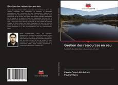 Borítókép a  Gestion des ressources en eau - hoz