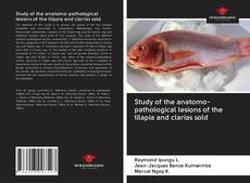 Couverture de Study of the anatomo-pathological lesions of the tilapia and clarias sold