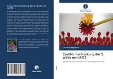 Covid-Unterdrückung der 2. Welle mit HATTS kitap kapağı