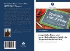 """Menschliche Natur und menschliche Gesellschaft in der """" Nicomacheanische Ethik""""的封面"""