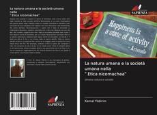 """Bookcover of La natura umana e la società umana nella """" Etica nicomachea"""""""