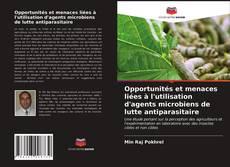 Buchcover von Opportunités et menaces liées à l'utilisation d'agents microbiens de lutte antiparasitaire