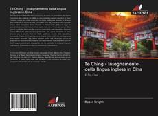 Te Ching - Insegnamento della lingua inglese in Cina的封面