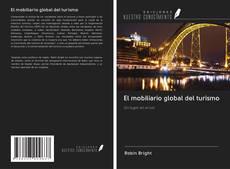 Borítókép a  El mobiliario global del turismo - hoz
