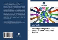 Bookcover of Umweltgerechtigkeit ins Auge fassen: Kritische Essays in der Literatur