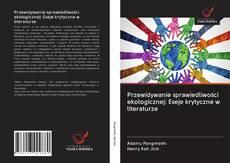 Bookcover of Przewidywanie sprawiedliwości ekologicznej: Eseje krytyczne w literaturze