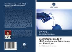 Copertina di Stabilitätsanzeigende RP- HPLC-Methode zur Bestimmung von Almotriptan