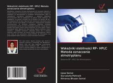 Copertina di Wskaźniki stabilności RP- HPLC Metoda oznaczania almotryptanu