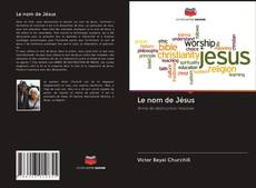 Bookcover of Le nom de Jésus