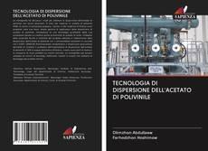 TECNOLOGIA DI DISPERSIONE DELL'ACETATO DI POLIVINILE kitap kapağı