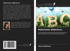 Bookcover of Relaciones didácticas