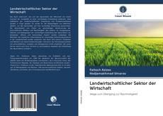 Bookcover of Landwirtschaftlicher Sektor der Wirtschaft