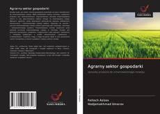 Portada del libro de Agrarny sektor gospodarki
