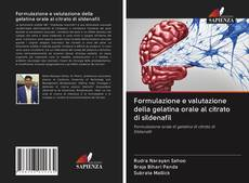 Bookcover of Formulazione e valutazione della gelatina orale al citrato di sildenafil