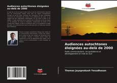 Couverture de Audiences autochtones éloignées au-delà de 2000