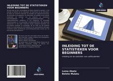 Portada del libro de INLEIDING TOT DE STATISTIEKEN VOOR BEGINNERS