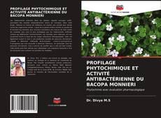Portada del libro de PROFILAGE PHYTOCHIMIQUE ET ACTIVITÉ ANTIBACTÉRIENNE DU BACOPA MONNIERI