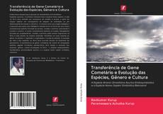 Transferência de Gene Cometário e Evolução das Espécies, Gênero e Cultura的封面
