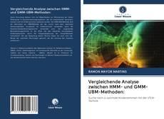 Bookcover of Vergleichende Analyse zwischen HMM- und GMM-UBM-Methoden: