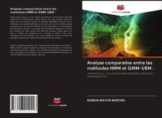 Bookcover of Analyse comparative entre les méthodes HMM et GMM-UBM :