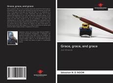 Copertina di Grace, grace, and grace