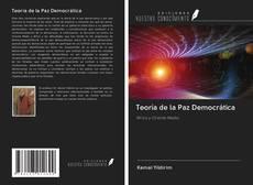 Portada del libro de Teoría de la Paz Democrática
