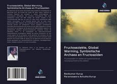 Borítókép a  Fructoseziekte, Global Warming, Symbiotische Archaea en Fructosoïden - hoz