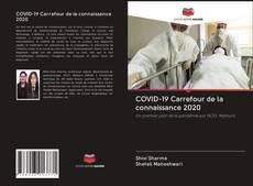 COVID-19 Carrefour de la connaissance 2020的封面