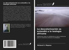 Portada del libro de La descolonización se extendió a la teología africana