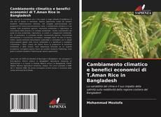 Copertina di Cambiamento climatico e benefici economici di T.Aman Rice in Bangladesh