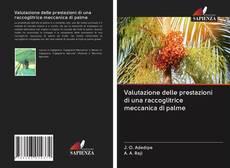 Обложка Valutazione delle prestazioni di una raccoglitrice meccanica di palme