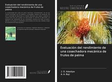 Portada del libro de Evaluación del rendimiento de una cosechadora mecánica de frutos de palma