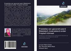 Обложка Prestaties van geconstrueerd Maleisisch moerasland onder Tropisch klimaat