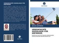 Обложка VEREINFACHTE SOZIOLOGIE FÜR ANFÄNGER