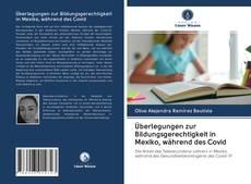 Обложка Überlegungen zur Bildungsgerechtigkeit in Mexiko, während des Covid